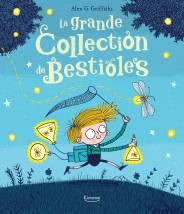 La grande collection de bestioles - ALEX G GRIFFITHS - Editions Kimane