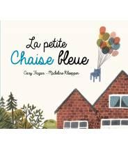 La petite chaise bleue - CARY FAGAN - Editions Kimane