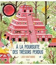 À la poursuite des trésors perdus - LARA HAWTHORNE  - Editions Kimane