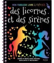 Mon fabuleux livre à gratter des licornes et des sirènes- Editions Kimane