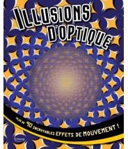 Illusions d'optique - Editions Kimane