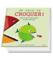 Je vais te croquer ! déplie les pages pour découvrir la chaîne alimentaire AGNESE BARUZZI - Editions Kimane