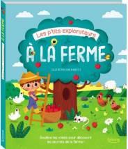 Les p'tits explorateurs à la ferme - SONIA BARRETTI - Editions Kimane