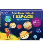 À la découverte de l'espace (coll. livres 100 volets) HARWOOD JEREMY - Editions Kimane