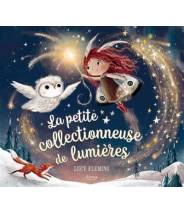 La petite collectionneuse de lumières - Lucy Fleming - Editions Kimane