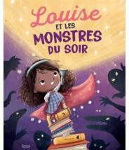 Louise et les monstres du soir - Lisa Robinson - Editions Kimane