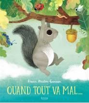 Quand tout va mal... FRANN PRESTIN-GANNON  - Editions Kimane