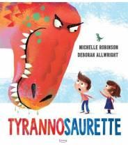 Tyrannosaurette - Michelle Robinson - Editions Kimane - livre