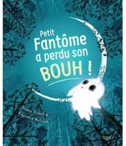 Petit fantôme a perdu son bouh ! - ELAINE BICKELL/RAYMOND MCGRATH   - Editions Kimane - livre