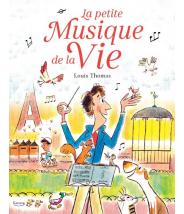 La petite musique de la vie LOUIS THOMAS - Editions Kimane - livre