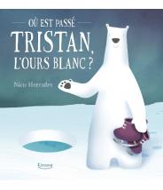 Où est passé Tristan, l'ours blanc ? - Nico Hercules- Editions Kimane - livre