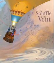 Le souffle du vent - Grahame Baker-Smith -Editions Kimane - livre