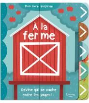 A la ferme (coll. mon livre surprise) COLLECTIF/ANNE PASSCHIER - Editions Kimane