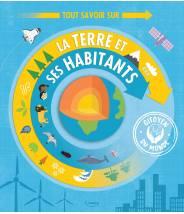 Tout savoir sur la terre et ses habitants - Susan Martineau - Editions Kimane