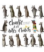 Charlie et ses drôles d'habits SAMUEL LANGLEY-SWAIN - Editions Kimane