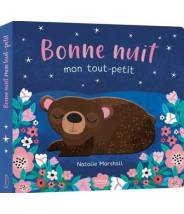 Bonne nuit, mon tout petit - Nathalie Marshall - Editions Kimane - livre
