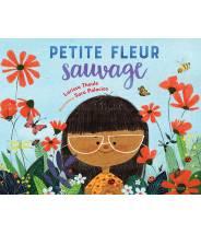 Petite fleur sauvage - LARISSA THEULE - Editions Kimane