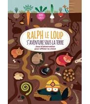 Ralph le loup s'aventure sous terre (coll. ralph le loup) Agnèse Baruzzi - Editions Kimane - livre