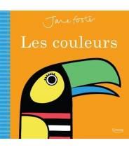 Les couleurs - Jane Foster - Editions Kimane