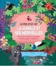 La jungle et ses merveilles (coll. livre pop up) Mariana Ruiz-Johnson - Livre POP-UP - Editions Kimane