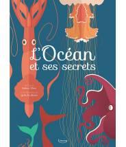 L'océan et ses secrets...