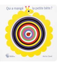 Qui a mangé la petite bête ? - Hector Dexet - Editions Amaterra