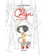 Olga et le cri de la forêt...