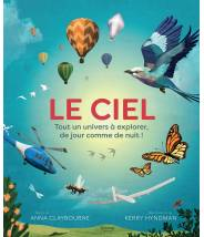 LE CIEL -  Anna Claybourne - Editions Kimane