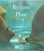 Le rythme de la pluie - GRAHAME BAKER-SMITH - Editions Kimane