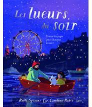 Les lueurs du soir - Livre POP-UP illuminé - CAROLINA RABEI - Editions Kimane