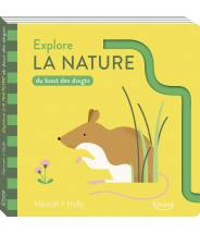 Explore la nature du bout des doigts - Hannah + Holly - Editions Kimane