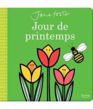 Jours de printemps - Jane Foster - Editions Kimane