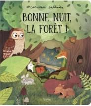 Bonne nuit, la forêt !...