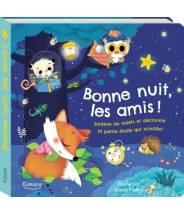 Bonne nuit, les amis ! (coll. mes premiers albums) DANIA FLORINO - Editions Kimane