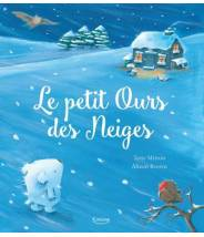 Le petit ours des neiges - Alison Brown - Editions Kimane
