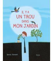 Il y a un trou dans mon jardin - JAMES STEWART - Editions Kimane